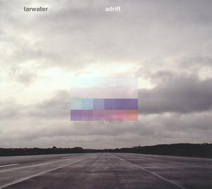 TARWATER - ADRIFT