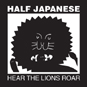 Half-Japanese-Hear-The-Lions_87.jpg